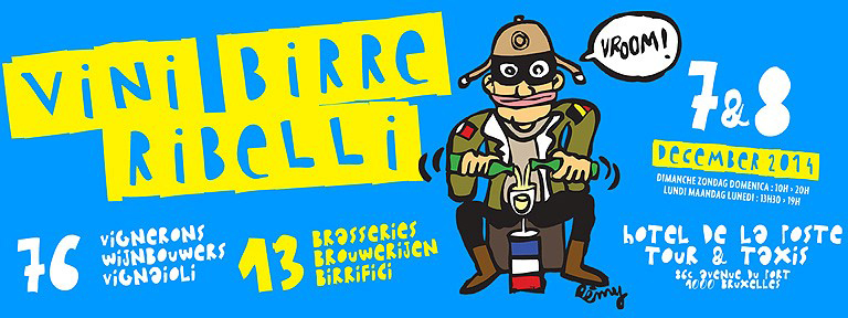 Vini, Birre, Ribelli – Brussels  7-8th December 2014